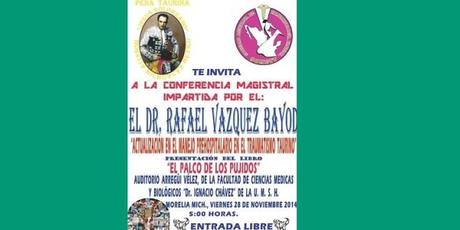 Impartirá conferencia en Morelia el doctor Vázquez Bayod