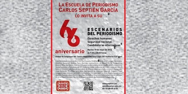 CELEBRA la Escuela de Periodismo CARLOS SEPTIEN GARCÍA su 66 ANIVERSARIO