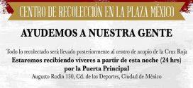 PLAZA MÉXICO: ¡Ayudemos a nuestra gente! Centro de recolección la Plaza México #FuerzaMéxico