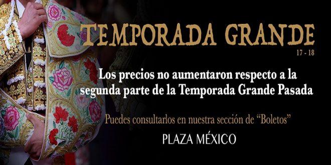 Los BOLETOS para la TEMPORADA GRANDE de la Plaza México NO AUMENTARÁN su precio