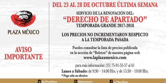 ¡ÚLTIMA SEMANA para canjear el DERECHO de APARTADO para la temporada de la PLAZA MÉXICO!