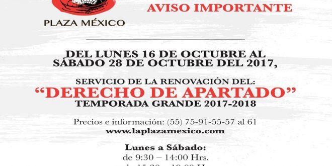INICIÓ hoy el canje de tarjetas de DERECHO de APARTADO para la PLAZA MÉXICO
