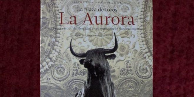 Puntos de venta del libro  'La Plaza de Toros La Aurora, primer icono de identidad en el municipio de Nezahualcóyotl'