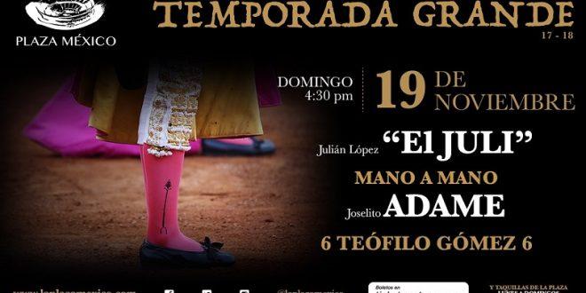 ¡INICIA hoy la TEMPORADA GRANDE en la MÉXICO…. inauguran JULI y ADAME, con toros de Teófilo Gómez