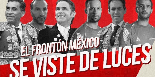 El Frontón México viste de luces para homenajear a Zolotuco, Del Olivar y Silveti