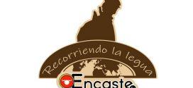 ENCASTE TV presenta RECORRIENDO LA LEGUA, todos los lunes a las 21:00 horas