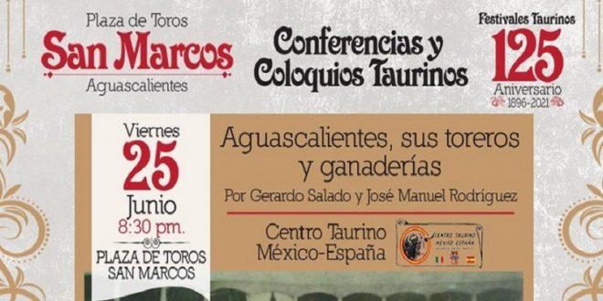 COLOQUIO: Aguascalientes, sus toreros y ganaderías